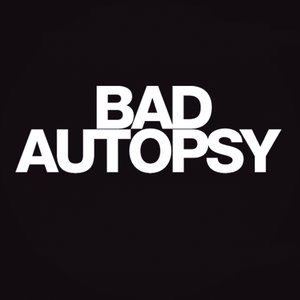 Image for 'Bad Autopsy EP'