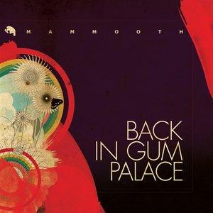 Imagem de 'BACK IN GUM PALACE'