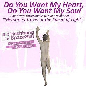 Bild für 'Do You Want My Heart, Do You Want My Soul - Single'