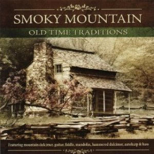 Immagine per 'Smoky Mountain Old Time Traditions'