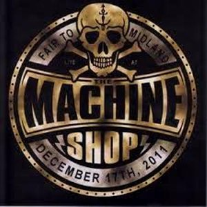 Image for 'Live at the Machine Shop'