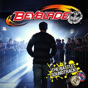 Image for 'Beyblade (the Battle Soundtrack!)'