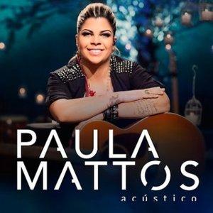 Image for 'Acústico Paula Mattos'