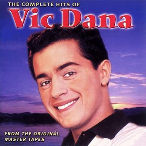 Image for 'The Complete Hits Of Vic Dana'