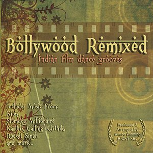 Image for 'Bollywood Remixed - Indian Film Dance Grooves'