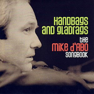 Imagen de 'Handbags And Gladrags - The Mike D'Abo Songbook'