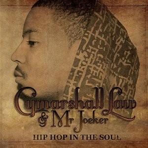 Image for 'Cymarshall Law & Mr. Joeker - HIP HOP IN THE SOUL'