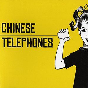 Image for 'Chinese Telephones'