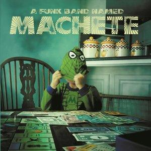 Imagem de 'A Funk Band Named Machete'
