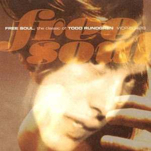 Image for 'Free Soul: The Classic Of Todd Rundgren'