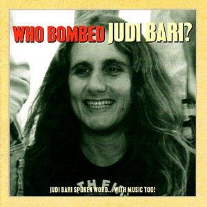 Image for 'Who Bombed Judi Bari?'