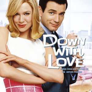 Image for 'Down With Love: Music From And Inspired By The Motion Picture'