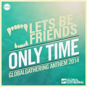 Image for 'Only Time (GlobalGathering Anthem 2014)'