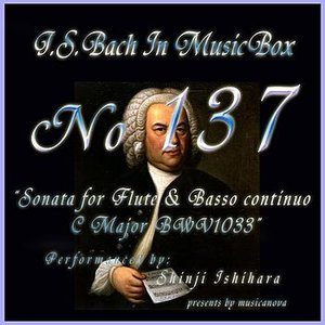 Image for 'Bach In Musical Box 137 / Sonata For Flute And Basso Continuo C Major Bwv1033'