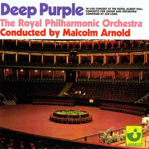 Image for 'Deep Purple , The Royal Philharmonic Orchestra , Malcolm Arnold'