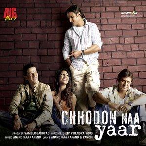 Image for 'Chhodon Naa Yaar'
