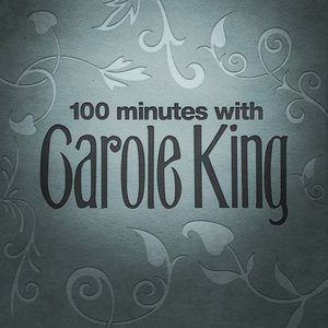 Image for '100 Minutes With Carole King'
