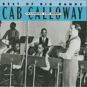 Image for 'Cab Calloway Featuring Chu Berry'