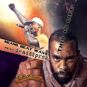 Image for 'This is Life (Ft. Dead Prez)'