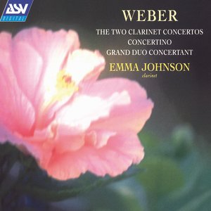 Image for 'Weber: The 2 Clarinet Concertos, Concertino, Grand Duo Concertant'