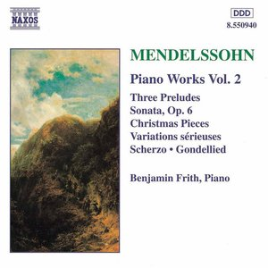 Image pour 'MENDELSSOHN: Sonata in E Major / Variations serieuses / Preludes and Etudes, Op. 104'
