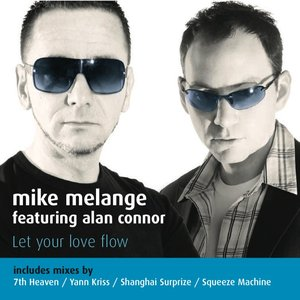 Image for 'Mike Melange - Let your love flow (feat. Alan Connor)'