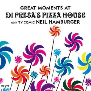 Bild für 'Great Moments at Di Presa's Pizza House'