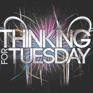 Bild för 'Thinking For Tuesday'