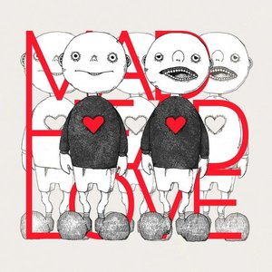 Image for 'MAD HEAD LOVE / ポッピンアパシー'