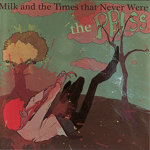 Image for 'Milk and the Times That Never Were'