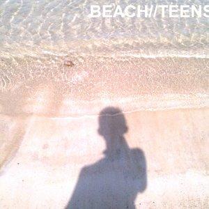 Image for 'BEACH//TEENS'