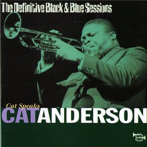 Image for 'Cat Speaks (Paris, France 1977) (The Definitive Black & Blue Sessions)'