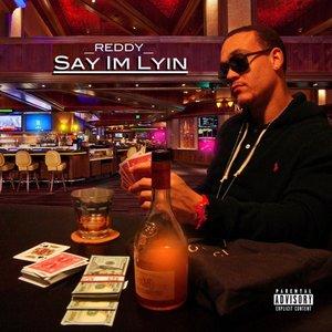 Image for 'Say I'm Lyin'