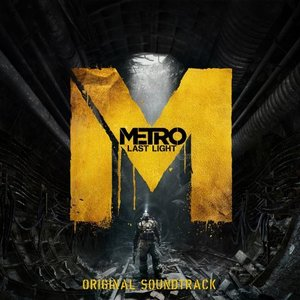 Image for 'Metro: Last Light (Original Soundtrack)'