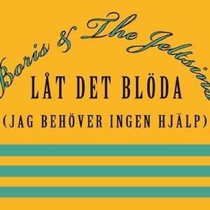Image for 'Låt det blöda (Jag behöver ingen hjälp) - Single'