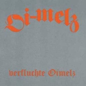 Image for 'Verfluchte Oimelz'