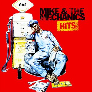 Image for 'Mike & The Mechanics Hits'