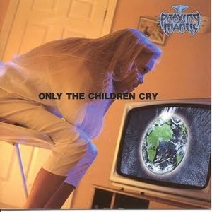 Image for 'Only the Children Cry'