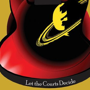 Image for 'Let The Courts Decide'