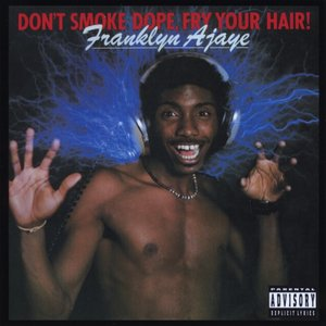 Immagine per 'Don't Smoke Dope, Fry Your Hair'