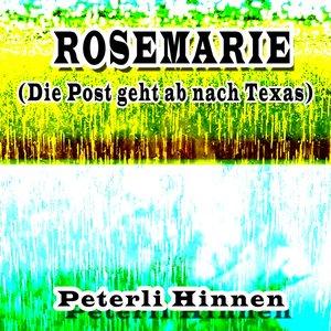 Image for 'Rosemarie (die Post geht ab nach Texas)'