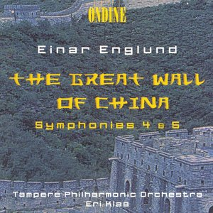 Image for 'Englund, E.: Symphonies Nos. 4 and 5 / The Great Wall of China Suite'