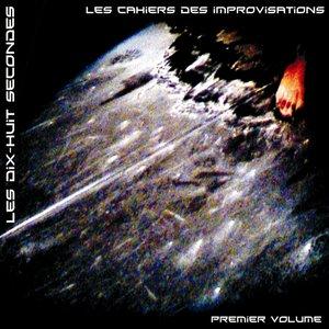 Image for 'Les Cahiers Des Improvisations - Premier Volume'