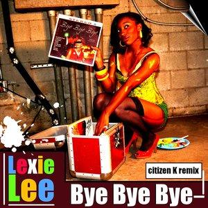 Image for 'Bye Bye Bye (Citizen K Remix)'