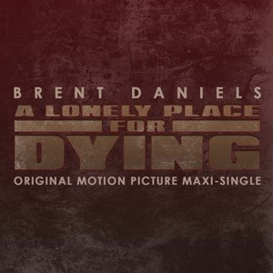 Image for 'A Lonely Place For Dying Original Motion Picture Maxi-single'
