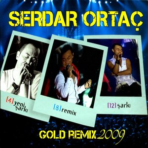 Image for 'Serdar Ortaç Gold Remix 2009'