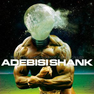 Image for 'This Is the Third Album of a Band Called Adebisi Shank'