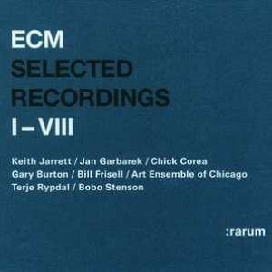 Image for 'ECM: rarum /  Selected Recordings I - VIII'