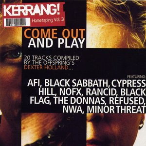 Image for 'Kerrang! Hometaping, Volume 3: Come Out and Play'