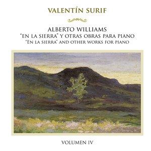 """Image for 'A. Williams: """"En la sierra"""" y otras obras para piano, Vol. 4'"""